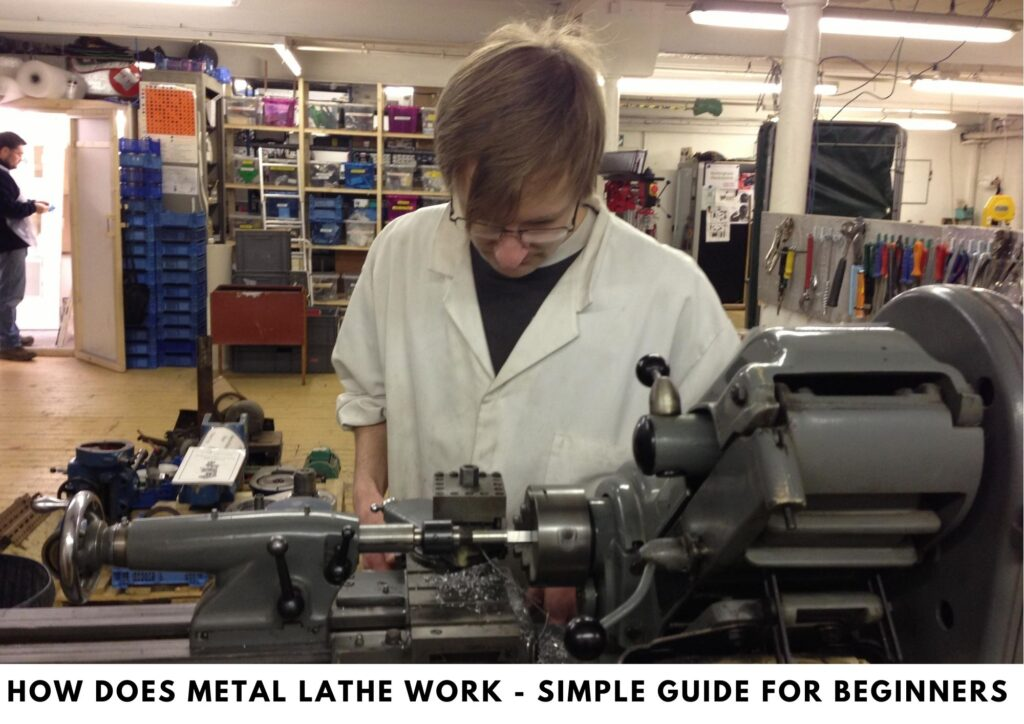 How Does Metal Lathe Work