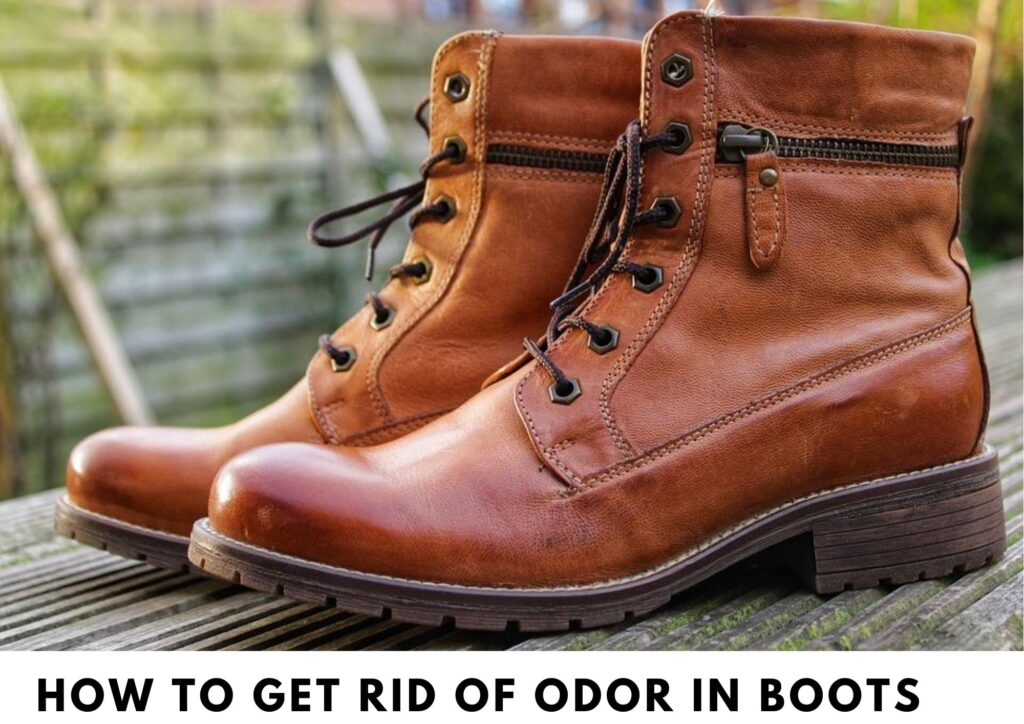 How to Get Rid of Odor in Boots