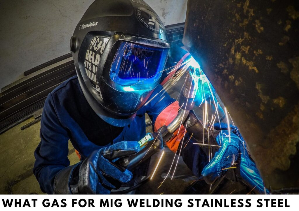 What Gas for MIG Welding Stainless Steel
