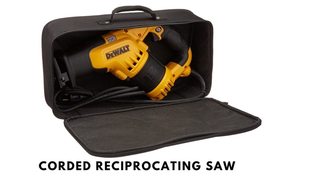 best reciprocating saw corded